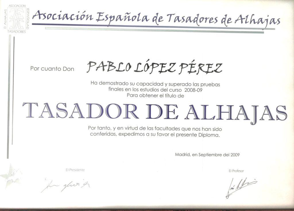 Pablo López. Diploma Asociación Española de Tasadores de Alhajas